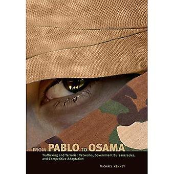Z Pablo do Osama: sieci handlu ludźmi i terroryzmu, biurokracji rząd i konkurencyjne adaptacji