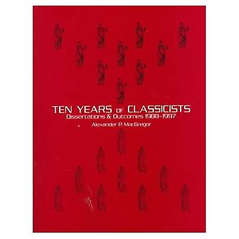 Ten Years of Classicists : Dissertations and Statistics, 1986-1996