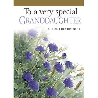 To a Very Special Granddaughter: 1 (Helen Exley Giftbooks)