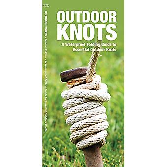 Outdoor Knots - A Waterproof Guide to Essential Outdoor Knots by James