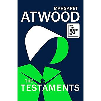 The Testaments - WINNER OF THE BOOKER PRIZE 2019 by Margaret Atwood -