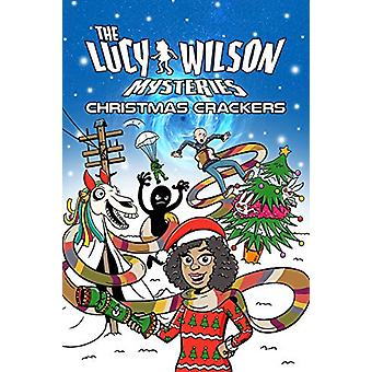 The Lucy Wilson Mysteries - Christmas Crackers by Terry Cooper - 97819