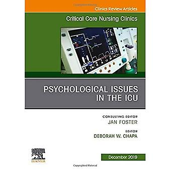 Psychologic Issues in the ICU, An Issue of Critical Care Nursing Clinics of North America (The Clinics:� Nursing)