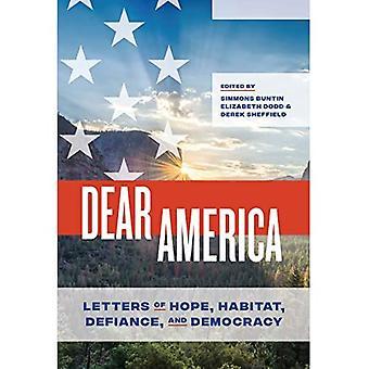 Cara America: Lettere di Speranza, Habitat, Sfida e Democrazia