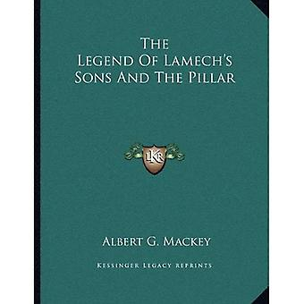 The Legend of Lamech's Sons and the Pillar