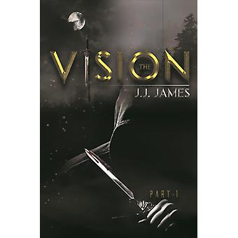 The Vision Part 1 by James & J.J