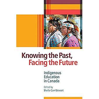 Menneisyyden tunteminen, tulevaisuuden kohtaaminen: Alkuperäiskansojen koulutus Kanadassa