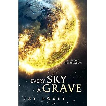 Every Sky A Grave Book 1 The Ascendance Series