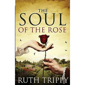 The Soul of the Rose by Ruth Trippy - 9781426767494 Book