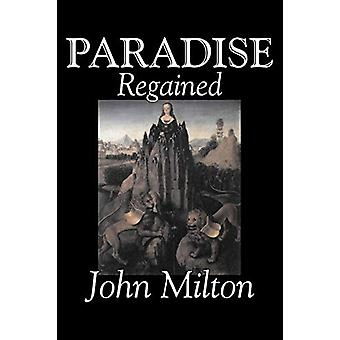 Paradise Regained by John Milton - Poetry - Classics - Literary Colle