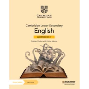 Cambridge Lower Secondary English Workbook 7 with Digital Access 1 Year by Graham ElsdonEsther Menon