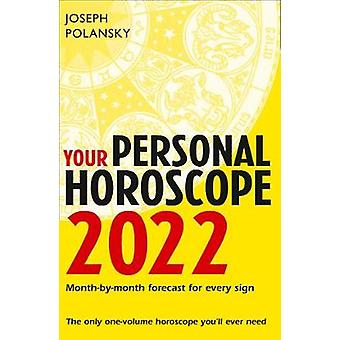 Your Personal Horoscope 2022