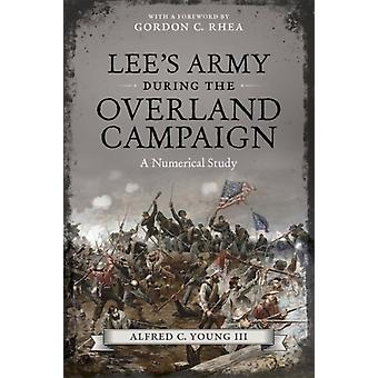 Lees Army under Overland Campaign av Andra Alfred C Young III & Other Gordon C Rhea