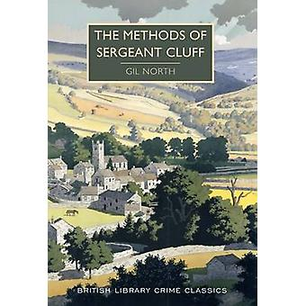 Methods of Sergeant Cluff by Gil North