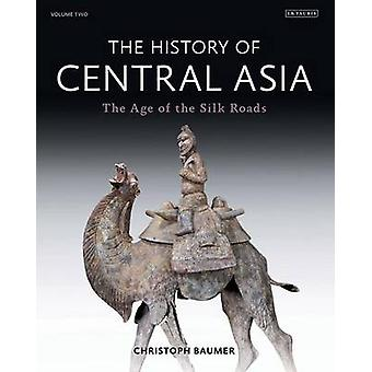 The History of Central Asia by Christoph Independent Scholar Baumer