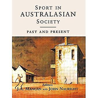 Sport in Australasian Society : Past and Present