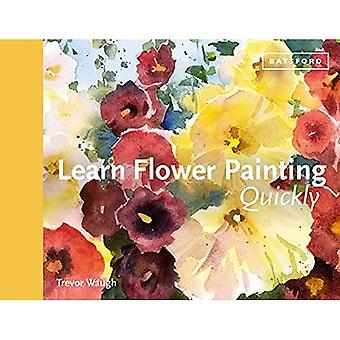 LEARN TO PAINT FLOWERS QUICKLY