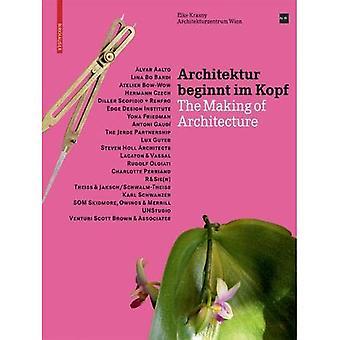 Architektur beginnt im Kopf: The Making of Architecture