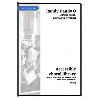 Randy Dandy O Rosa Conrad Tim Knight Music