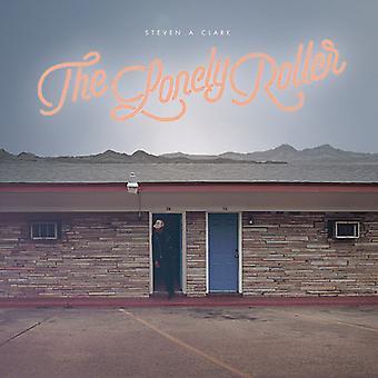 Steven a. Clark - Lonely Roller [Vinyl] USA import