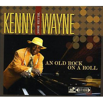Wayne, Kenny Blues Boss - Old Rock on a Roll [CD] USA import