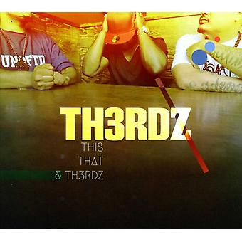 Th3Rdz - This That & th3Rdz [CD] USA import