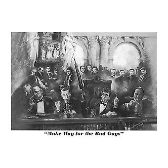 Make way for the bad guys Poster Print Bad guys sketch Poster Poster Print