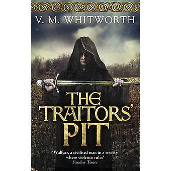 Die Verräter Pit - (Wulfgar 2) durch V. M. Whitworth - 9780091947200 Buch