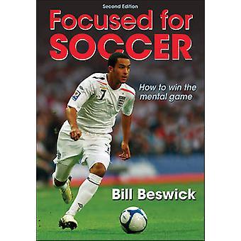 Keskittynyt Jalkapallo Bill Beswick - 9780736084116 Kirja