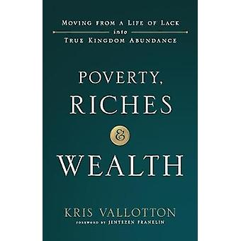 Poverty - Riches and Wealth by Poverty - Riches and Wealth - 97808007