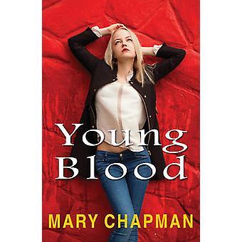 Young Blood par Mary Chapman - livre 9781785911415