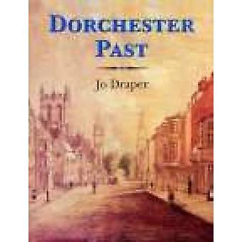 Dorchester Vergangenheit von Jo Draper - 9781860771750 Buch