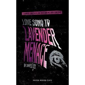 Love Song aan lavendel dreiging door James Ley - 9781786823427 boek