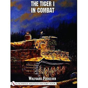 Le tigre I dans Combat (Schiffer Military History Book)