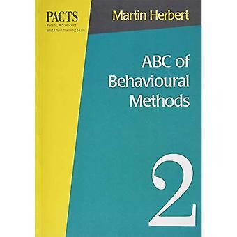 ABC of Behavioural Methods (Parent, adolescent & child training series)