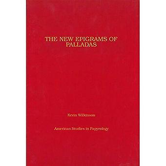 Nye Epigrammer av Palladas: en fragmentarisk Papyrus Codex (P.CtYBR prisøkning 4000 (amerikanske studier i Papyrology)