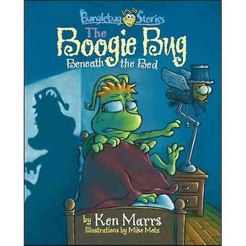 Bunglebug Stories: The Boogie Bug Beneath the Bed