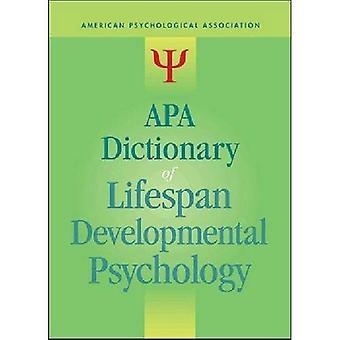 Dizionario di APA di psicologia dello sviluppo di durata della vita (APA libri di riferimento)