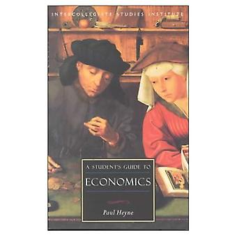 A Student's Guide to Economics (Isi Guides to the Major Disciplines)