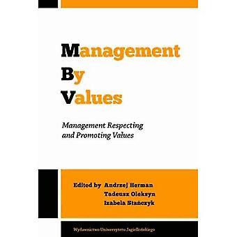 Beheer door waarden - Management eerbiediging en bevordering van de waarden
