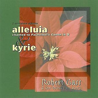 Robert Gass - Alleluia to the Pachelbel Canon in D / Kyrie [CD] USA import