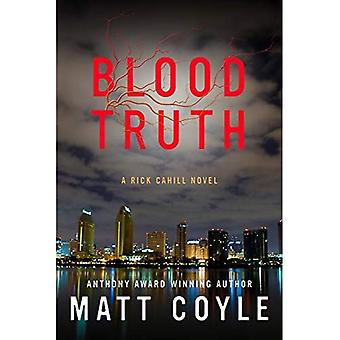Blood Truth (Rick Cahill Series, Book 4)
