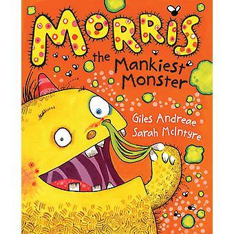 Morris Mankiest Monster av Giles Andreæ - Sarah McIntyre - 97805