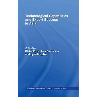 Technological Capabilities and Export Success in Asia by Metelka & Lynn K.