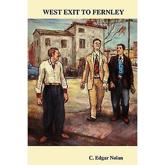 Westausgang, Fernley von Nolan & C. Edgar