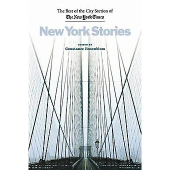 New York Stories by Edited by Constance Rosenblum