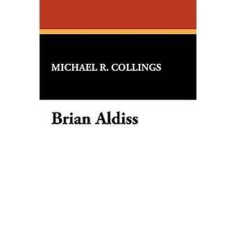 Brian Aldiss by Collings & Michael R.