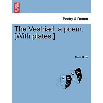 فيسترياد قصيدة. مع لوحات. طريق بوسك & هانس