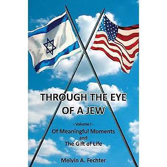 Door het oog van een Jood-Volume I door Fechter & Melvin