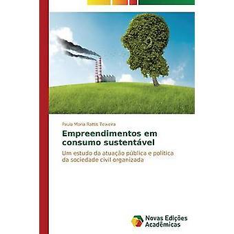 Empreendimentos em consumo sustentvel par Rattis Teixeira Paula Maria